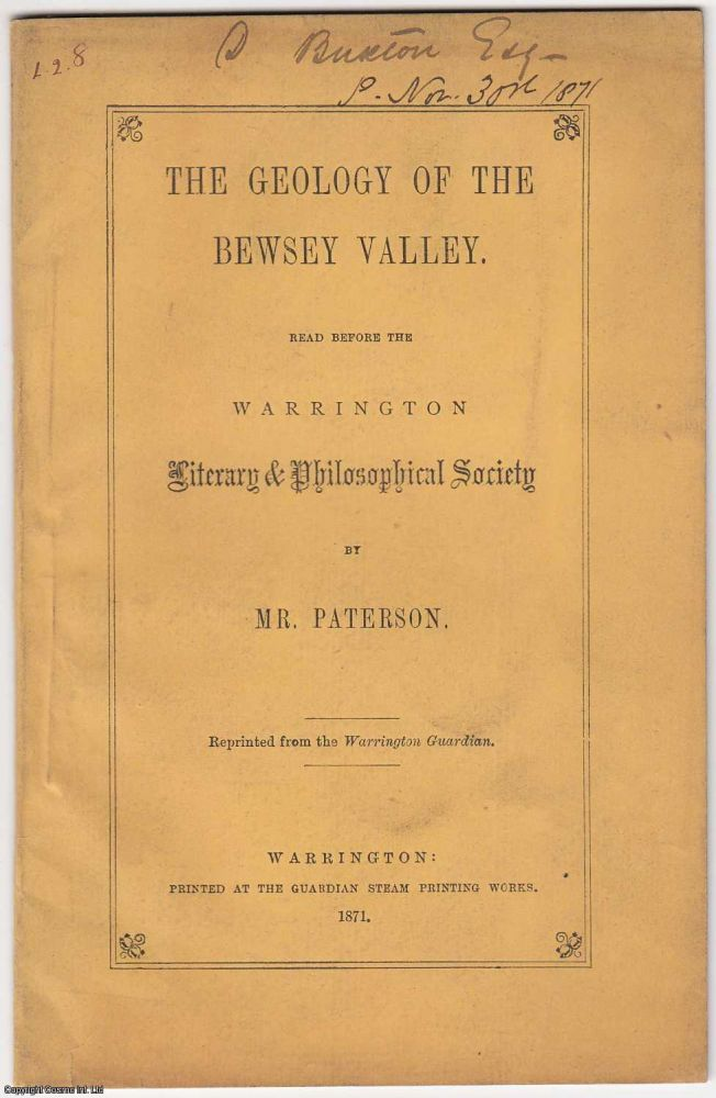 [1871 Warrington] The Geology of The Bewsey Valley. Read before the Warrington Literary & Philosophical Society. Mr. Paterson.