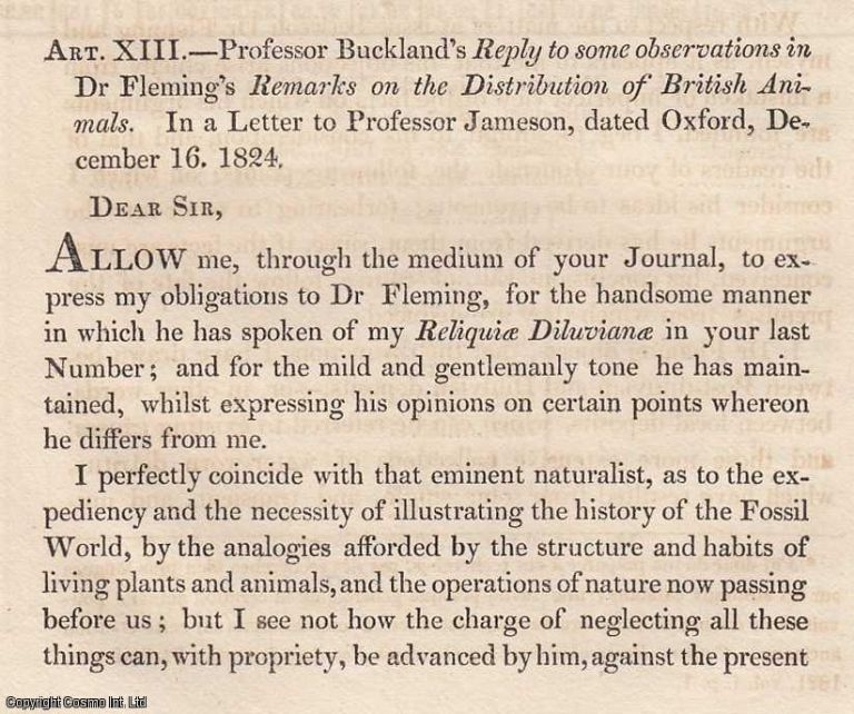 Professor Buckland's Reply to some observations in Dr. Fleming's Remarks on the Distribution of British Animals. In a Letter to Professor Jameson, dated Oxford, December 16, 1824. An original article from the Edinburgh Philosophical Journal, 1825. Prof. William Buckland.