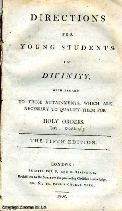 Directions for Young Students in Divinity, with Regard to those Attainments, which are necessary to qualify them for Holy Orders.