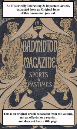 Canoeing at Oxford. A rare original article from the Badminton Magazine, 1901. A. C. Gathorne-Hardy