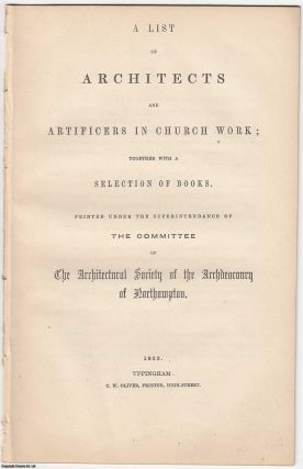 1853] A List of Architects and Artificers in Church Work; together with a Selection of Books....