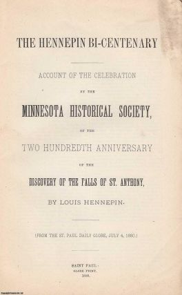 1880] Discovery of the Falls of St Anthony. The Hennepin Bi-Centenary. Account of the Celebration...
