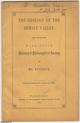 1871 Warrington] The Geology of The Bewsey Valley. Read before the Warrington Literary &...