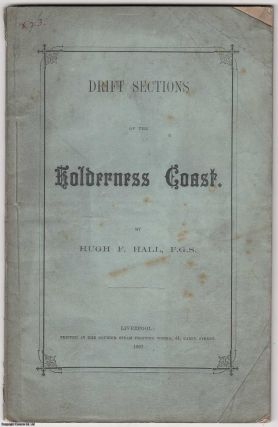 1867] Drift Sections of the Holderness Coast, with Remarks on the Lacustrine Beds. Read before...