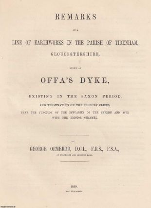 1859] Remarks on a Line of Earthworks in the Parish of Tidenham, Gloucestershire, known as Offa's...