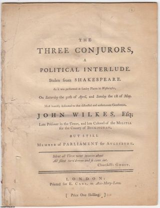 1763 [Defective]. The three conjurors, a political interlude. Stolen from Shakespeare. As it was...