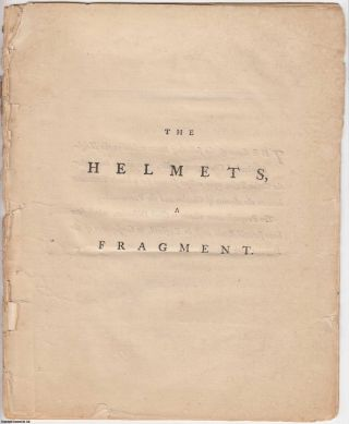 1775 Gothic Poetry [Defective]. Flights of Fancy: The Helmets, A Fragment. The scene of the...